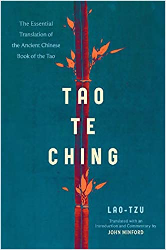 Tao Te Ching: The Essential Translation of the Ancient