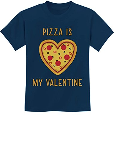 Pizza is My Valentine Pizza Lovers Youth Kids T-Shirt X-Small Navy