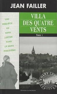 Villa des Quatre Vents: Tomes 1 par Jean Failler