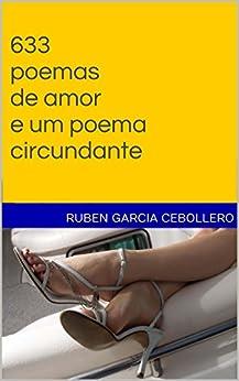 633 poemas de amor e um poema circundante (Portuguese Edition) Kindle