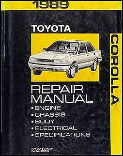 toyota corolla shop manual 1989 toyota 9780188081909 amazon com rh amazon com 1989 toyota corolla owners manual 1989 toyota corolla service manual pdf