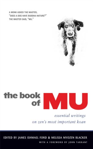 (The Book of Mu: Essential Writings on Zen's Most Important Koan)