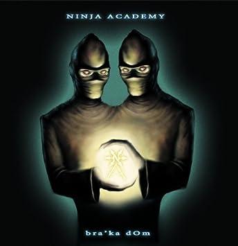 Ninja Academy - BraKa Dom by Ninja Academy - Amazon.com Music