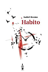 Habito: Tercer Premio Certamen Internacional de Poesia