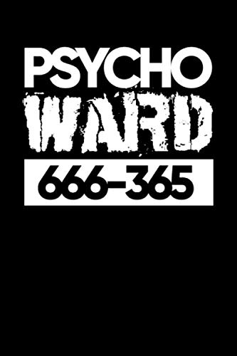 Journal: Psycho Ward Crazy Mad Halloween Costume Black Lined Notebook Writing Diary - 120 Pages 6 x 9 -