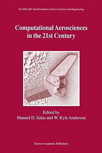 Computational Aerosciences in the 21st Century: Proceedings of the Icase/Larc/Nsf/Aro Workshop, Conducted by the Institute...