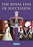 img - for BY Ashdown, Dulcie M ( Author ) [{ The Royal Line of Succession: The British Monarchy from Egbert AD 802 to Queen Elizabeth II By Ashdown, Dulcie M ( Author ) Feb - 01- 1999 ( Paperback ) } ] book / textbook / text book