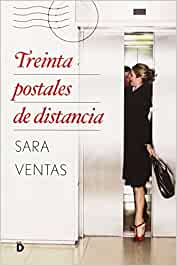Treinta Postales De Distancia (Romántica): Amazon.es