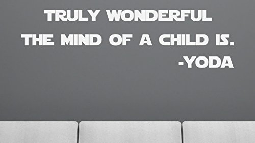Truly Wonderful the Mind of a Child Is Wall Decal - Actual Yoda quote from Star Wars - removable text wall decal - Star Wars style decals for Kids - -