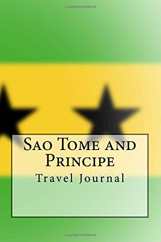 Sao Tome and Principe Travel Journal: Travel Journal with 150 lined pages pdf epub