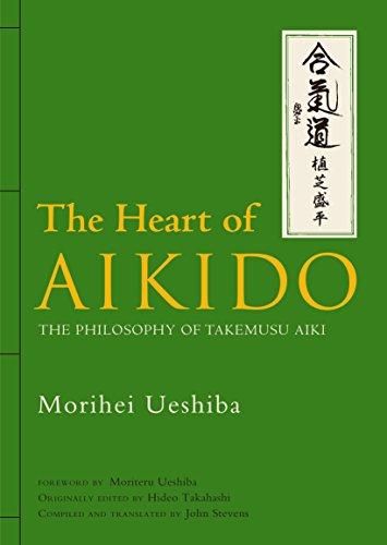 The Heart of Aikido: The Philosophy of Takemusu Aiki [Morihei Ueshiba] (Tapa Dura)
