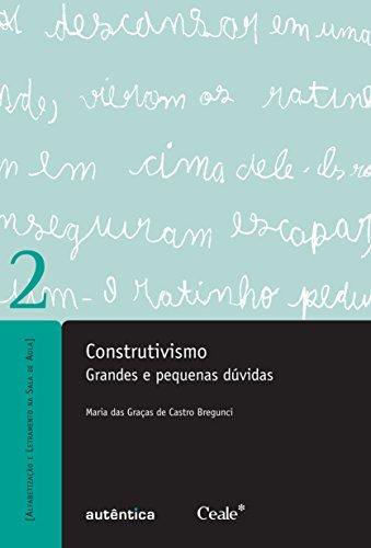 Construtivismo. Grandes e Pequenas Duvidas - Volume 2