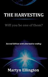 The Harvesting. Second Edition (Edited) With Alternative Ending