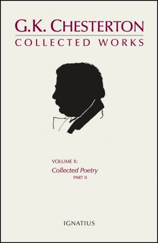 Download The Collected Works of G. K. Chesterton, Vol. 10: Collected Poetry, Part 2 ebook