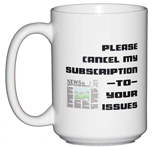 Please Cancel My Subscription To Your Issues Sarcastic Funny Coffee - Grapevine Carafe
