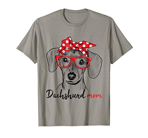 Doxie Dachshund Dog Mom Funny T Shirt