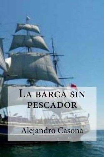 La barca sin pescador (Spanish Edition) pdf