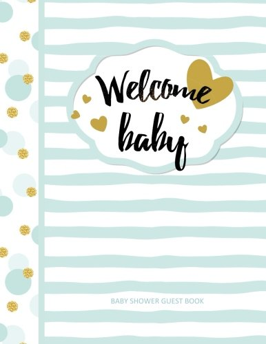 Download Baby Shower Guest Book: Welcome Baby! European Edition Color Filled Interior for Guests to write Well Wishes and includes a Guest List/Gifts/Thank You ... in all D Baby Shower Guest Books Boy in all D pdf