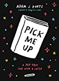 Pick Me Up: A Pep Talk for Now and Later