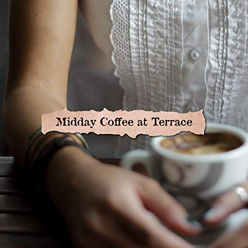 (Midday Coffee at Terrace: 15 Soft Instrumental Jazz 2019 Songs for Total Relax & Spend Good Time with Love)