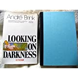 Looking on Darkness: A Novel