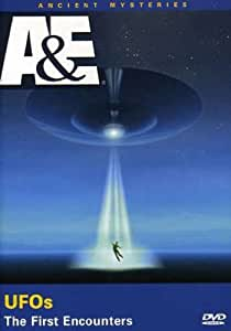 Ufos: The First Encounters