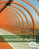 Intermediate Algebra, Books a la Carte Edition, Carson, Tom and Jordan, Bill E., 0321912578