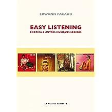 Easy listening: Exotica et autres musiques légères