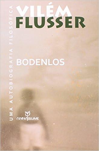 Book Bodenlos. Uma Autobiografia Filosófica