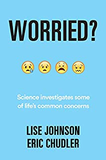 Book Cover: Worried?: Science investigates some of life's common concerns
