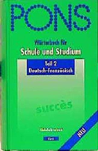 PONS Wörterbuch für Schule und Studium, Deutsch-Französisch