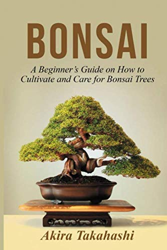 Bonsai: A Beginner