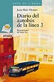 Diario del Autobus a de la Linea 3, Juan Mari Montes, 8466751920