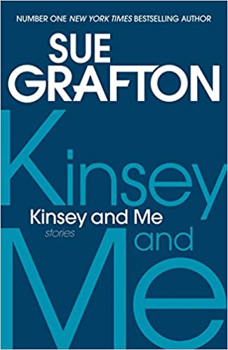 Book Kinsey and Me: Stories