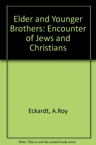 Elder and Younger Brothers: Encounter of Jews and Christians