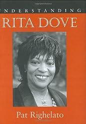 Understanding Rita Dove (Understanding Contemporary American Literature series) (Understanding Contemporary British Literature)