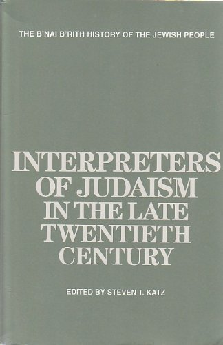 Interpreters Of Judaism In The Late 20 Th Cent