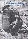L'ombra di una fotografa. Gerda Taro e la sua guerra di Spagna