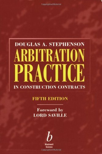 Arbitration Practice in Construction 5e by Stephenson, Douglas S. (2001) Paperback