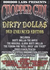 - Chopper Girl: Dirty Dolla$ (Enhanced Edition)