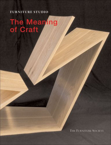 Furniture Studio: The Meaning of Craft (Furniture Studio series)