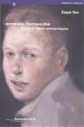 Descargar Libro Ernesto Fontecilla. Arturo L. Faula Antropològica. Barcelona De Marisa Díez Marisa Díez De La Fuente