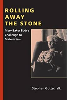 Mary baker eddy radcliffe biography series gill gillian rolling away the stone mary baker eddys challenge to materialism religion in north america fandeluxe Choice Image