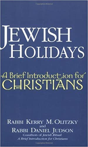 Jewish Holidays: A Brief Introduction for Christians 1st by Rabbi Kerry M. Olitzky, Rabbi Daniel Judson (2006)