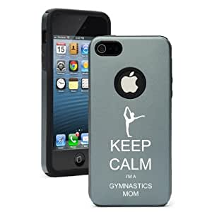 Apple iPhone 5 5s Aluminum Silicone Dual Layer Rugged Hard Case Cover Keep Calm I'm A Gymnastics Mom (Silver Gray)