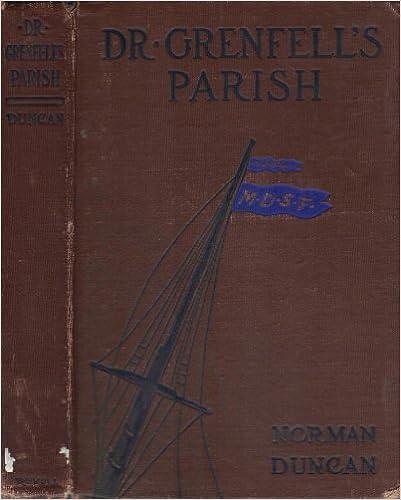 Meilleurs livres gratuits à télécharger sur kindle Dr. Grenfell's parish: The deep sea fisherman, iBook