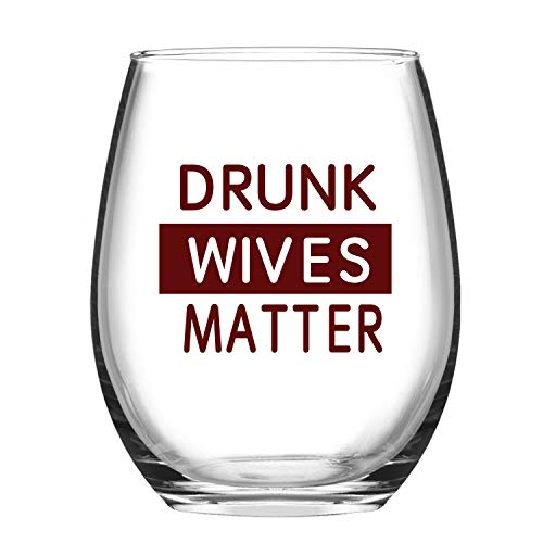 Drunk Wives Matter Wine Glass Stemless Tumbler Wine Glasses Funny Wine Cup Novelty Birthday Gift Idea for Wife Women Friend 15 Oz