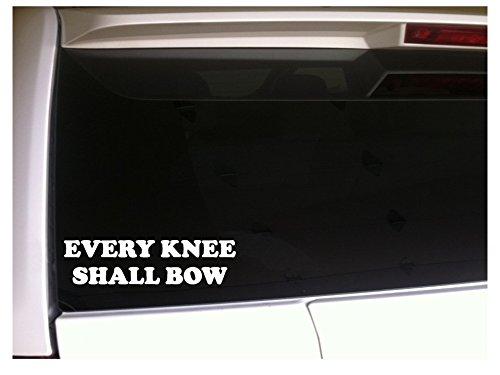 Every Knee Shall Bow 7