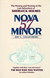 Nova Fifty-Seven Minor: The Waxing and Waning of the Sixty-First Adventure of Sherlock Holmes