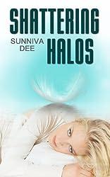 Shattering Halos (The Halos Series Book 1)